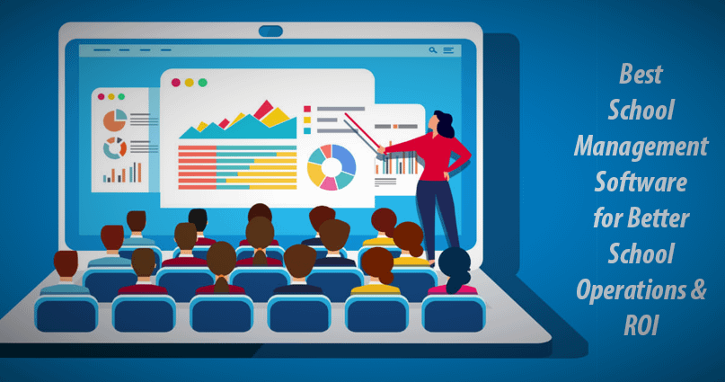 Definitive Guide to Invest in School Management Software