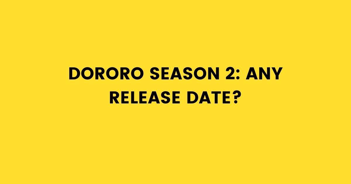 Dororo Season 2